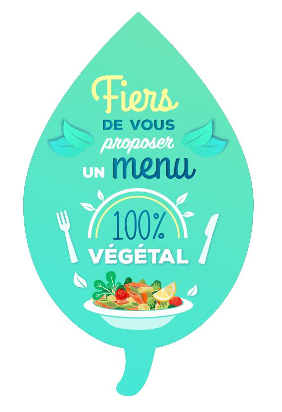 étiquette fiers de vous proposer un menu 100% végétal